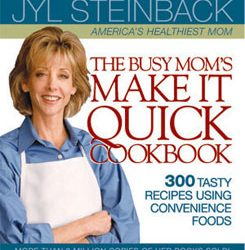 The Busy Mom's Make It Quick Cookbook